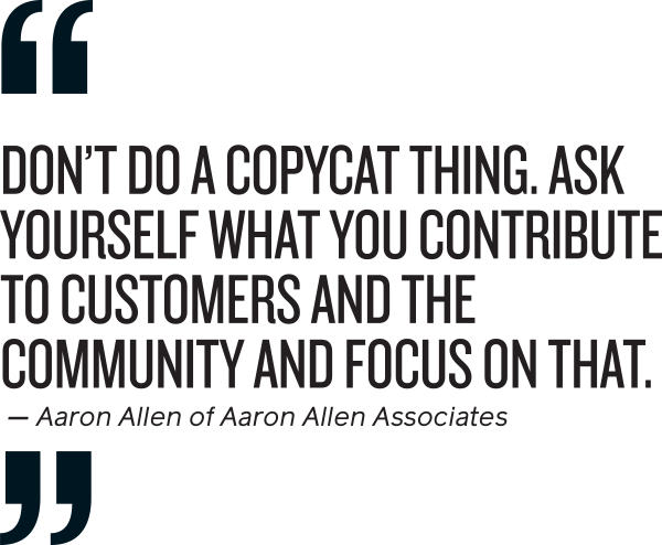 Quote from Aaron Allen, Aaron Allen Asssociates